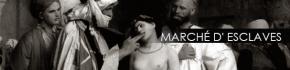 MARCHÉ D' ESCLAVES